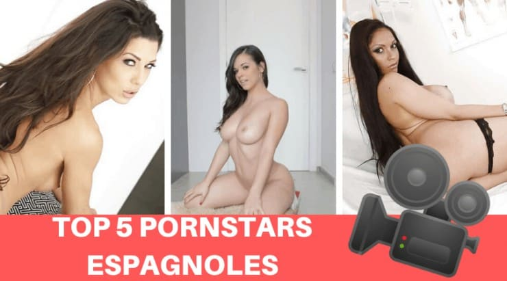 top 5 actrices porno espagnoles
